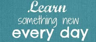 Everyday I Learn Something New